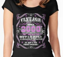 Texas Girl Made in 2000 Not my First Rodeo Vintage Women's Fitted Scoop T-Shirt