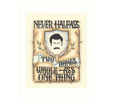 Ron Swanson - Whole-Ass One Thing Art Print