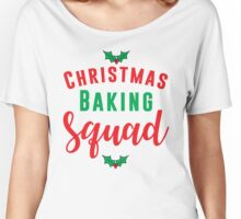 Christmas Baking Squad Women's Relaxed Fit T-Shirt