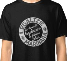 Legalize Marinara Funny Protest Italian Style T-Shirt Classic T-Shirt