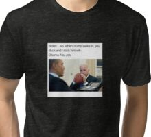 Joe Biden Funny Meme Obama T-Shirt Tri-blend T-Shirt