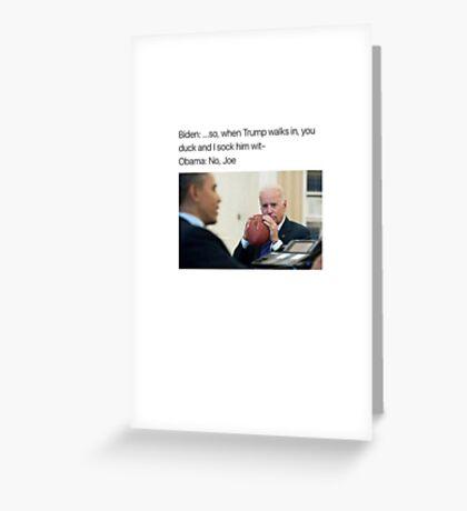 Joe Biden Funny Meme Obama T-Shirt Greeting Card