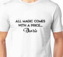 OUAT - All Magic comes with a price dearie Unisex T-Shirt
