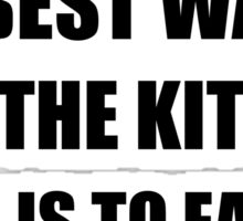 Keep Kitchen Clean Eat Out Sticker
