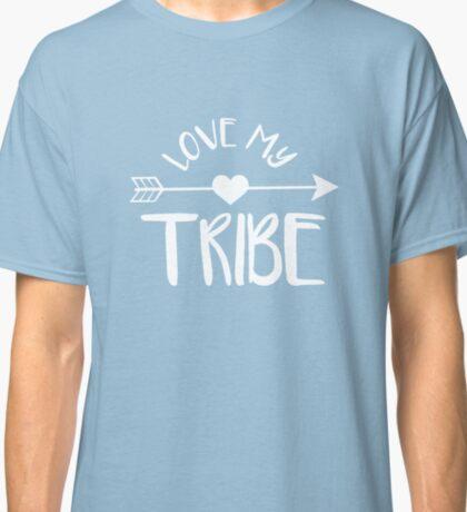 Love My Tribe Classic T-Shirt