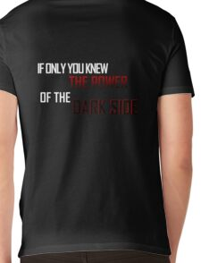 If Only You Knew The Power Of the Dark Side Mens V-Neck T-Shirt