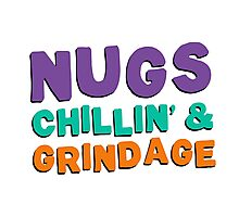 Nugs, Chillin', & Grindage Photographic Print