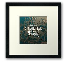 Remind yourself that you cannot fail at being yourself.  White text on green brown marble texture.  Framed Print