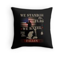 We stand for the flag We kneel for the fallen Throw Pillow