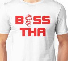 BOSS 2 Unisex T-Shirt