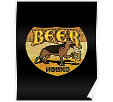Beer Hound Vintage Style Drinking Shirt Poster