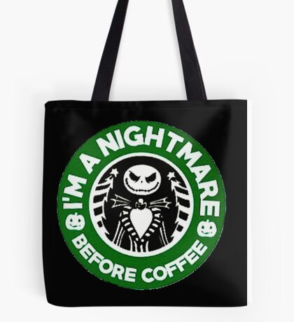 Nightmare Before Coffee Tote Bag