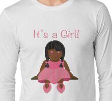 It's a girl! - version 1 Long Sleeve T-Shirt