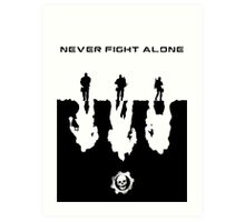 Never Fight Alone Art Print