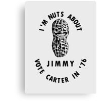 I'm Nuts About Jimmy - Carter 1976 Election Poster Canvas Print