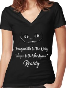 Alice Wonderland Shirt Imagination Is The Only Weapon In The War Against Reality Women's Fitted V-Neck T-Shirt