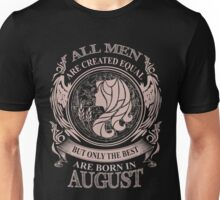 All men are created equal but only the best are born in August Virgo Unisex T-Shirt