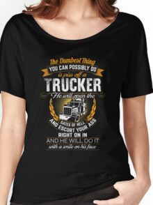 piss-off trucker t shirt Women's Relaxed Fit T-Shirt