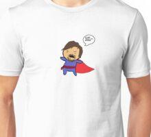It's NOT 'Mister', it's DOCTOR! Unisex T-Shirt