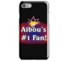 Aibou's # 1 Fan iPhone Case/Skin