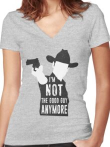 I'm Not The Good Guy Anymore Women's Fitted V-Neck T-Shirt