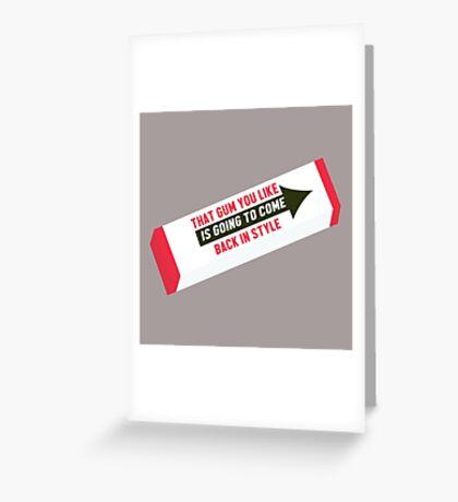 Twin Peaks inspired - That Gum You Like Greeting Card