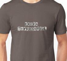 Extra Terrestrial. Unisex T-Shirt