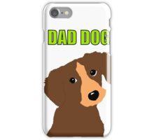 Dad Dog iPhone Case/Skin