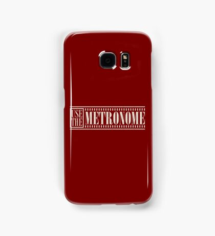 Use The Metronome (white) Samsung Galaxy Case/Skin