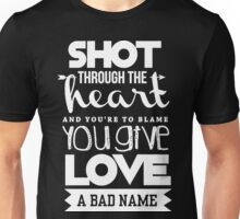 Shoot through the heart Unisex T-Shirt