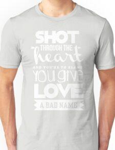Shoot through the heart Unisex T-Shirt