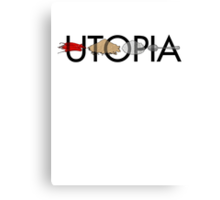 Utopia - Utopia title Canvas Print