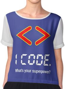 I code. What's your superpower? Funny Computer Programmer Design Chiffon Top