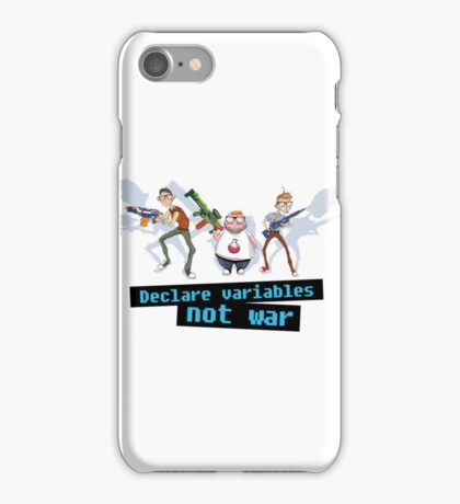 Declare variables not war iPhone Case/Skin