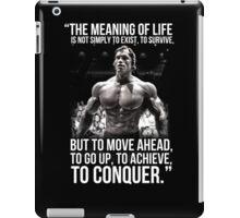 Arnold Schwarzenegger Arnie Conquer Quote iPad Case/Skin