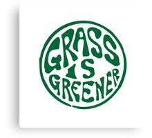 Grass is Greener Green Canvas Print