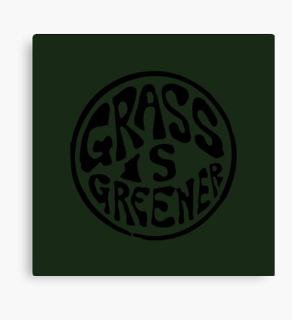 Grass is Greener Black Canvas Print