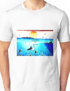 Inspirational Life Challenge Quote With Underwater Scene Painting Unisex T-Shirt