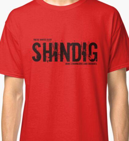 SHINDIG Classic T-Shirt