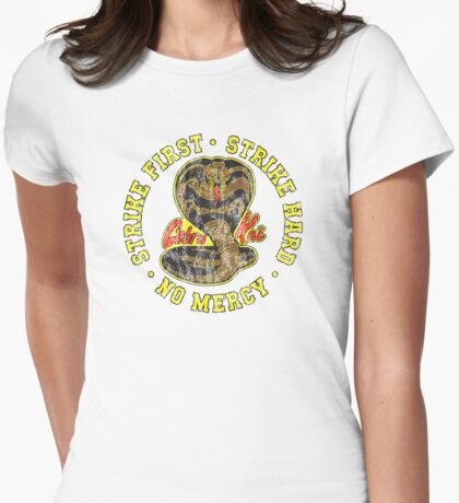 Cobra Kai - Strike First - Strike Hard - No Mercy - HD Distressed Variant 2 Womens Fitted T-Shirt