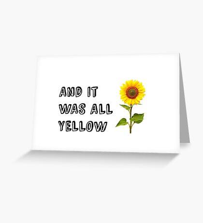 Yellow (Coldplay Lyrics) Greeting Card
