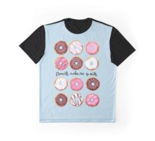 Donuts make me go nuts. Graphic T-Shirt