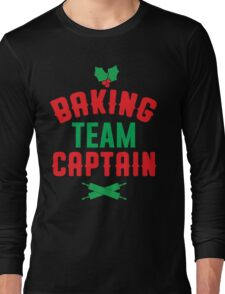 Baking Team Captain Long Sleeve T-Shirt
