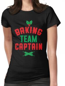 Baking Team Captain Womens Fitted T-Shirt