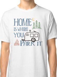 RV Camping Home Classic T-Shirt