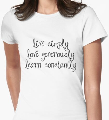 Inspiration - Live Simply Quote Womens Fitted T-Shirt