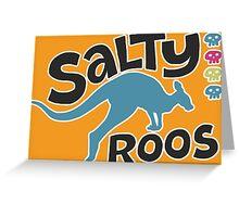 Team Salty Roos Greeting Card