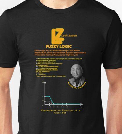 Fuzzy Logic and Lotfi Zadeh Unisex T-Shirt