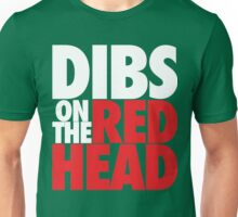 Dibs on the Redhead (BIG White/Red) Unisex T-Shirt