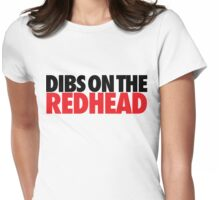 Dibs on the Redhead (Stack Black/Red) Womens Fitted T-Shirt